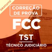 Correção da Prova TST – TÉCNICO JUDICIÁRIO – FCC