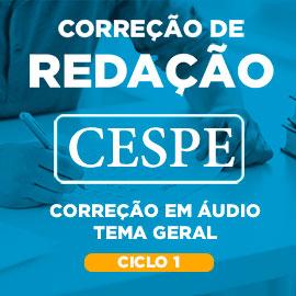 Correção de Redação CESPE Tema Geral
