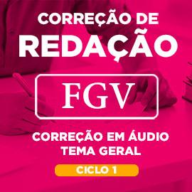 Correção de Redação FGV Tema Geral