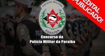 SAIU EDITAL! Concurso da Polícia Militar PB – Banca FGV.  Cursos, Datas, Vagas e Remuneração